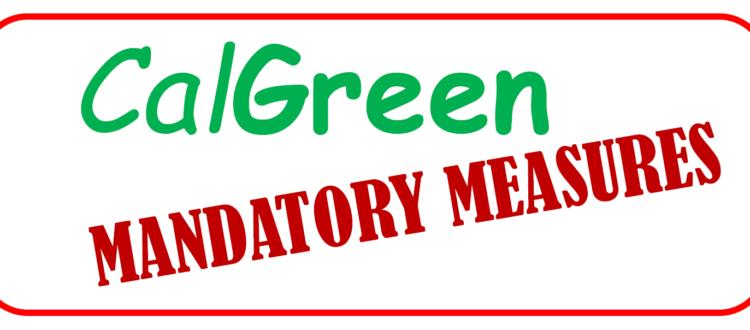 CalGreen Mandatory Measures